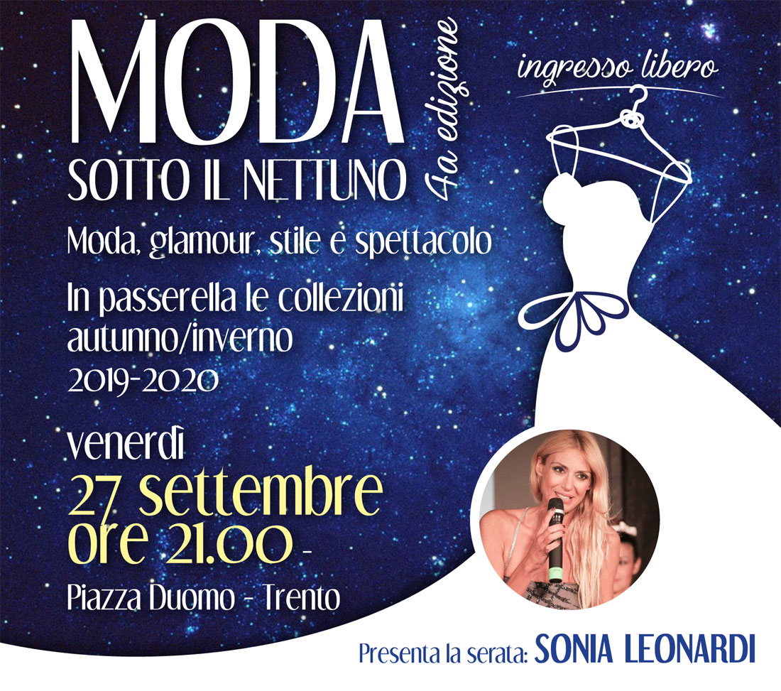 FASHION NIGHT: A TRENTO TORNA LA MODA SOTTO AL NETTUNO!