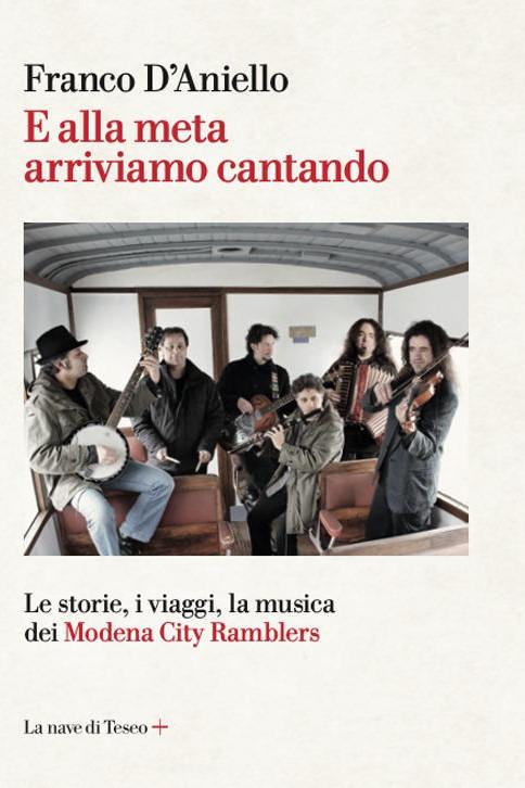 E ALLA META ARRIVIAMO CANTANDO - FRANCO D'ANIELLO